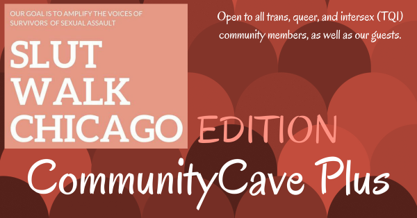 CommunityCave Plus - SlutWalk Chicago Edition